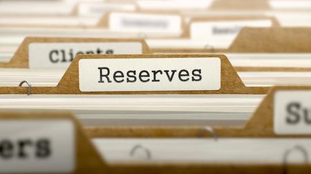 reserves: Reserves Concept. Word on Folder Register of Card Index. Selective Focus.