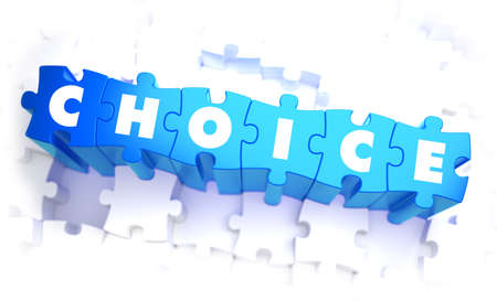 proposition: Choice - text on Blue 3d Puzzle.