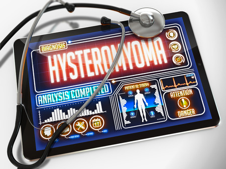 myometrium: Hysteromyoma - Diagnosis on the Display of Medical Tablet and a Black Stethoscope on White Background. Stock Photo