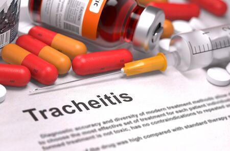 pharyngitis: Tracheitis - Printed Diagnosis with Blurred Text.