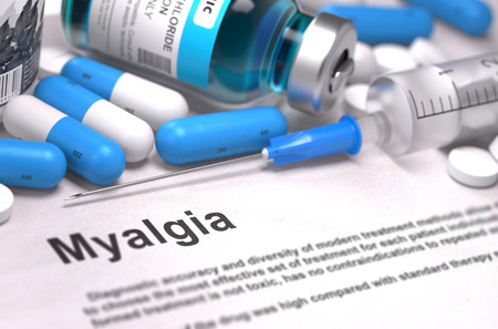 myopathy: Myalgia - Printed Diagnosis with Blurred Text. On Background of Medicaments Composition - Blue Pills, Injections and Syringe. Stock Photo