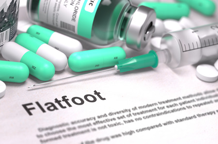flatfoot: Flatfoot - Printed Diagnosis with Blurred Text. On Background of Medicaments Composition - Mint Green Pills, Injections and Syringe.