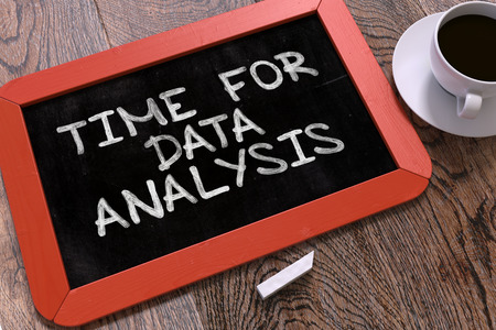necessity: Handwritten Time for Data Analysis on a Red Chalkboard. Top View Composition with Chalkboard and White Cup of Coffee. Stock Photo