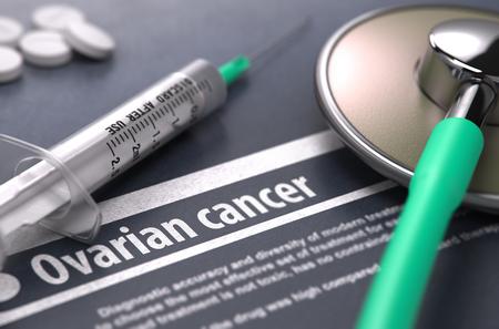 ovario: El cáncer de ovario - Impreso Diagnóstico sobre fondo gris con borrosa texto y composición del Píldoras, jeringuilla y el estetoscopio. Concepto médico. Enfoque selectivo. Foto de archivo