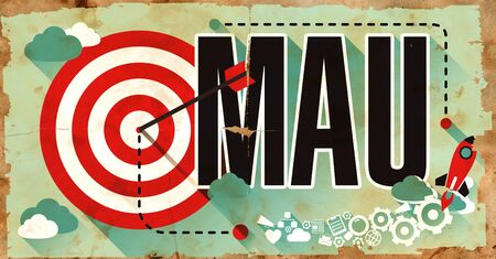 active arrow: Word MAU -  Monthly Active Users - Drawn on Poster with Red Target, Rocket and Arrow. Business Concept.