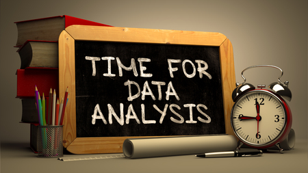 study concept: Time for Data Analysis Concept Hand Drawn on Chalkboard. Blurred Background. Toned Image.