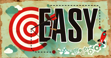 readily: Easy - Life Concept Drawn on Old Poster in Flat Design.