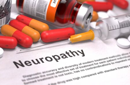 disturbance: Neuropathy - Printed Diagnosis with Red Pills, Injections and Syringe. Medical Concept with Selective Focus.