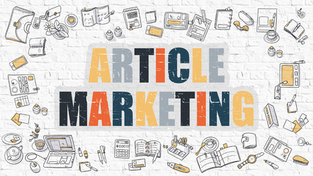 article marketing: Article Marketing - Multicolor Concept with Doodle Icons Around on White Brick Wall Background. Modern Illustration with Elements of Doodle Design Style. Stock Photo
