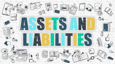 Assets And Liabilities - Multicolor Concept with Doodle Icons Around on White Brick Wall Background. Modern Illustration with Elements of Doodle Design Style.