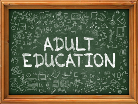 adult education: Adult Education - Hand Drawn on Green Chalkboard with Doodle Icons Around. Modern Illustration with Doodle Design Style.