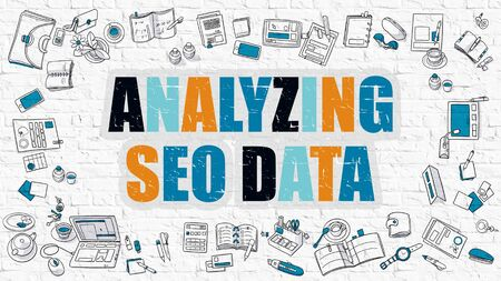 analyzing: Analyzing SEO - Search Optimization Engine -  Data - Multicolor Concept with Doodle Icons Around on White Brick Wall Background. Modern Illustration with Elements of Doodle Design Style. Stock Photo