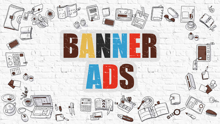 ad board: Multicolor Concept - Banner Ads - on White Brick Wall with Doodle Icons Around. Modern Illustration with Doodle Design Style.