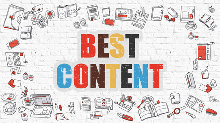 brickwall: Best Content. Multicolor Inscription on White Brick Wall with Doodle Icons Around. Best Content Concept. Modern Style Illustration with Doodle Design Icons. Best Content on White Brickwall Background.