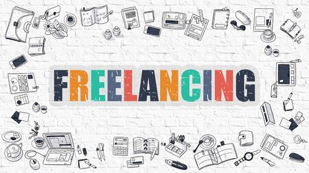 freelancing: Freelancing - Multicolor Concept with Doodle Icons Around on White Brick Wall Background. Modern Illustration with Elements of Doodle Design Style. Stock Photo