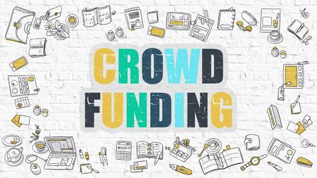 public project: Crowd Funding Concept. Crowd Funding Drawn on White Wall. Crowd Funding in Multicolor. Doodle Design. Modern Style Illustration. Business Concept. Line Style Illustration. White Brick Wall.