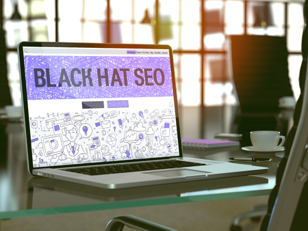 spamdexing: Black Hat SEO - Search Engine Optimization - Concept - Closeup on Landing Page of Laptop Screen in Modern Office Workplace. Toned Image with Selective Focus. 3d Render. Stock Photo