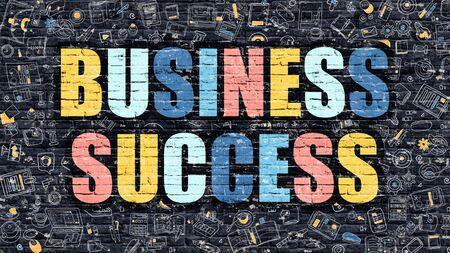 attainment: Business Success Concept. Business Success Drawn on Dark Wall. Business Success in Multicolor. Business Success Concept. Modern Illustration in Doodle Design of Business Success. Stock Photo