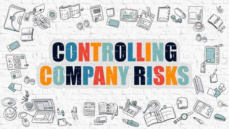 controlling: Controlling Company Risks Concept. Modern Line Style Illustration. Multicolor Controlling Company Risks Drawn on White Brick Wall. Doodle Icons. Doodle Design Style Concept.