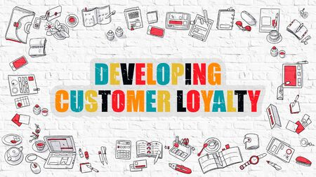 developing: Multicolor Concept - Developing Customer Loyalty - on White Brick Wall with Doodle Icons Around. Modern Illustration with Doodle Design Style.