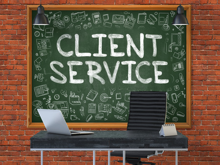 client service: Green Chalkboard on the Red Brick Wall in the Interior of a Modern Office with Hand Drawn Client Service.  Business Concept with Doodle Style Elements. 3D.