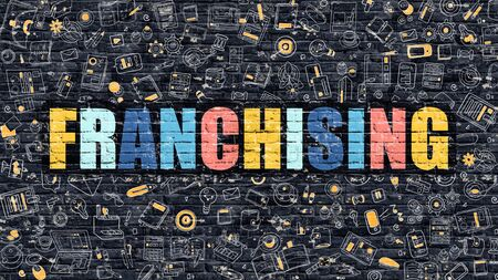 franchising: Franchising - Multicolor Concept on Dark Brick Wall Background with Doodle Icons Around. Modern Illustration with Elements of Doodle Style.Franchising on Dark Wall. Stock Photo