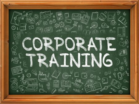 corporate training: Corporate Training - Hand Drawn on Green Chalkboard with Doodle Icons Around. Modern Illustration with Doodle Design Style. Stock Photo