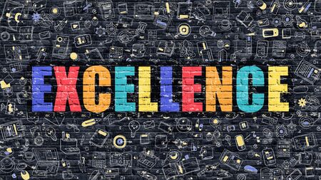 professionalism: Excellence Concept. Excellence Drawn on Dark Wall. Excellence in Multicolor Doodle Design. Excellence Concept. Modern Illustration in Doodle Design Style of Excellence. Excellence Business Concept. Stock Photo
