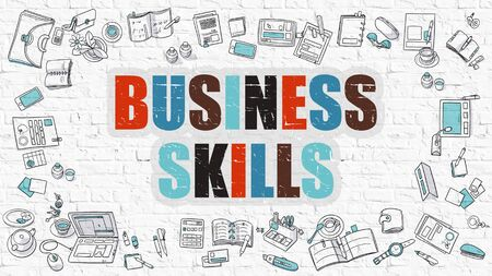 skills: Business Skills Concept. Business Skills Drawn on White Wall. Business Skills in Multicolor. Modern Style Illustration. Doodle Design Style of Business Skills. Stock Photo