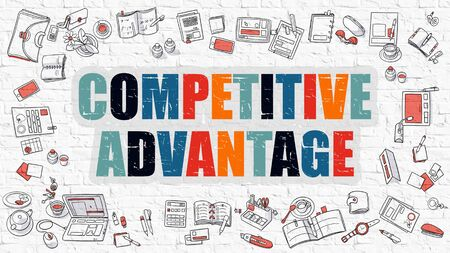 advantage: Multicolor Concept - Competitive Advantage - on White Brick Wall with Doodle Icons Around. Modern Illustration with Doodle Design Style.