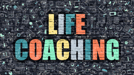modern life: Life Coaching Concept. Modern Illustration. Multicolor Life Coaching Drawn on Dark Brick Wall. Doodle Icons. Doodle Style of  Life Coaching Concept. Life Coaching on Wall.