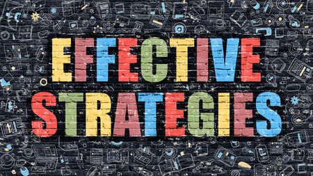 brickwall: Effective Strategies. Multicolor Inscription on Dark Brick Wall with Doodle Icons. Effective Strategies Concept in Modern Style. Doodle Design Icons. Effective Strategies on Dark Brickwall Background.