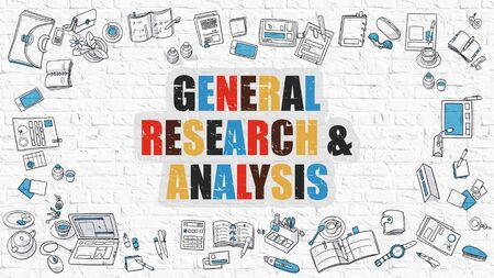 general knowledge: General Research and Analysis. Multicolor Inscription on White Brick Wall. Modern Style Illustration with Doodle Design Icons Around. General Research and Analysis on White Brickwall Background.