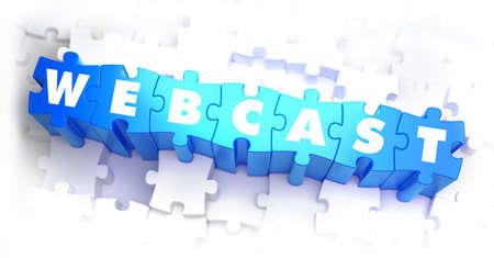 webcast: Webcast - White Word on Blue Puzzles on White Background. 3D Illustration. Stock Photo