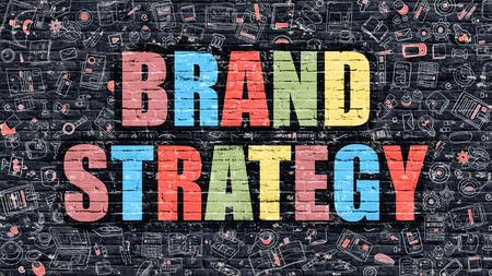 posicionamiento de marca: Multicolor Concepto - Estrategia de Marca en la oscura pared de ladrillo con los iconos del Doodle. Ilustración de estilo moderno Doodle. Estrategia de Marca Concepto de negocio. Estrategia de Marca oscuro en la pared.