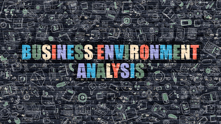 environmental analysis: Business Environment Analysis - Multicolor Concept on Dark Brick Wall Background with Doodle Icons Around. Illustration with Elements of Doodle Style. Business Environment Analysis on Dark Wall.