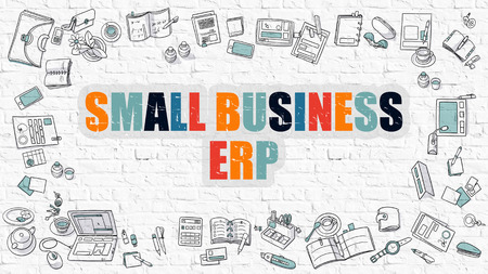 planning: Small Business ERP - Enterprise Resource Planning - Multicolor Concept with Doodle Icons Around on White Brick Wall Background. Modern Illustration with Elements of Doodle Design Style.