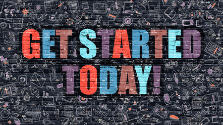 brickwall: Get Started Today. Multicolor Inscription on Dark Brick Wall with Doodle Icons. Get Started Today Concept in Modern Style. Doodle Design Icons. Get Started Today on Dark Brickwall Background. Stock Photo