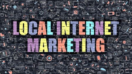 cpl: Local Internet Marketing. Multicolor Inscription on Dark Brick Wall with Doodle Icons. Local Internet Marketing Concept in Modern Style. Local Internet Marketing Business Concept. Stock Photo