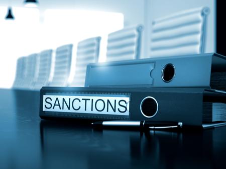 Sanctions - Concept. File Folder with Inscription Sanctions on Wooden Office Table. Sanctions - Office Folder on Working Desktop. Sanctions. Concept on Toned Background. 3D.