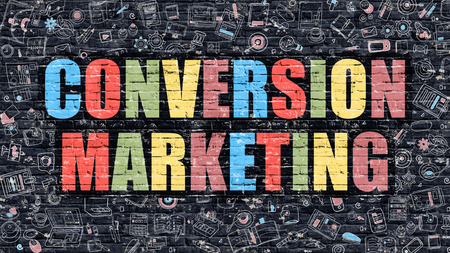 conversion: Conversion Marketing. Multicolor Inscription on Dark Brick Wall with Doodle Icons. Conversion Marketing Concept in Modern Style. Doodle Design Icons. Conversion Marketing on Dark Brickwall Background. Stock Photo