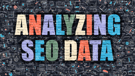 analyzing: Analyzing SEO Data. Multicolor Inscription on Dark Brick Wall with Doodle Icons. Analyzing SEO Data Concept in Modern Style. Doodle Design Icons. Analyzing SEO Data on Dark Brickwall Background.