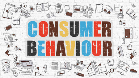 behaviour: Multicolor Concept - Consumer Behaviour - on White Brick Wall with Doodle Icons Around. Modern Illustration with Doodle Design Style.