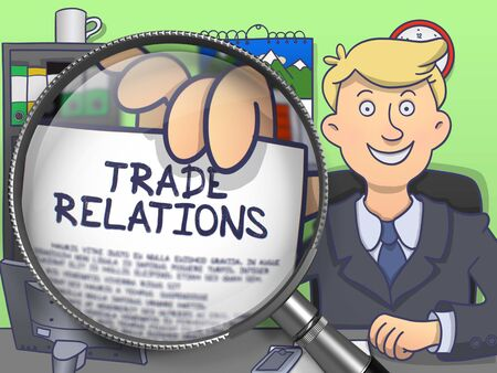 relations: Businessman Shows Paper with Inscription Trade Relations. Closeup View through Magnifier. Colored Doodle Style Illustration.