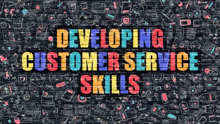 developing: Developing Customer Service Skills. Multicolor Inscription on Dark Brick Wall with Doodle Icons. Developing Customer Service Skills Concept. Modern Style Illustration with Doodle Icons. Stock Photo