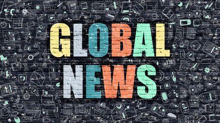mondial: Global News Concept. Global News Drawn on Dark Wall. Global News in Multicolor. Global News Concept. Modern Illustration in Doodle Design of Global News.