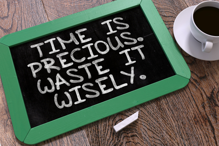 most talent: Hand Drawn Time is Precious. Waste it Wisely. Concept  on Small Green Chalkboard. Business Background. Top View. 3D Render. Stock Photo