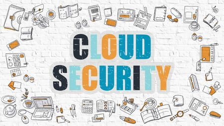 ddos: Multicolor Concept - Cloud Security - on White Brick Wall with Doodle Icons Around. Modern Illustration with Doodle Design Style. Stock Photo