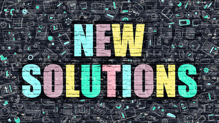 new solutions: New Solutions - Multicolor Concept on Dark Brick Wall Background with Doodle Icons Around. Modern Illustration with Elements of Doodle Style. New Solutions on Dark Wall.