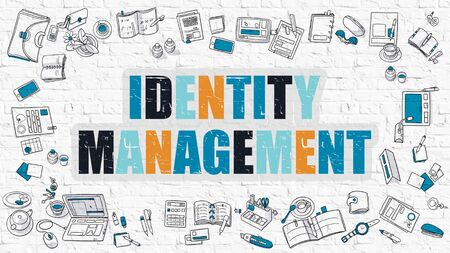 identity management: Identity Management. Multicolor Inscription on White Brick Wall with Doodle Icons Around. Modern Style Illustration with Doodle Design Icons. Identity Management on White Brickwall Background.